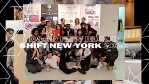 D&AD New Blood Shift New York 2020: Meet the Next Generation of Creative Thinkers