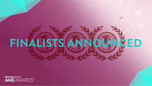 New York Festivals AME Awards Announces 2020 Finalists