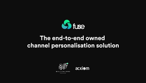 Acxiom and MullenLowe Profero Launch End-to-end Personalisation Solution Fuse