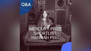 Artist Hannah Peel on Mercury Prize Shortlisted Album 'Fir Wave'