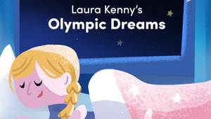 Dream Like an Athlete with Team GB and ParalympicsGB Bedtime Stories