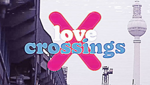 House of Communication Hamburg and BILLY BOY's Love Crossings Ensure Sexual Safety Across Germany