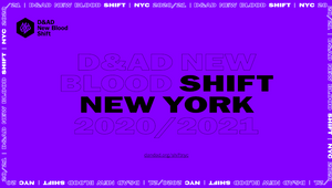 D&AD New Blood Shift New York: Class of 18 Self-made Creatives Finish Night School
