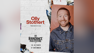 Raindance 2020 Film Festival Announces Olly Stothert as Judge