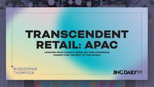 Wunderman Thompson Intelligence's Transcendent Retail Report Tracks China Commerce Trends Going Global