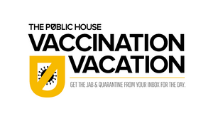 The Public House Offers Staff Extra Vacation Days to Get Covid-19 Vaccines