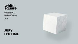 International Advertising Festival White Square Announces 2021 Jury