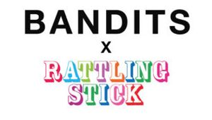BANDITS and Rattling Stick Announce New Partnership