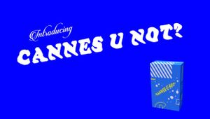 M/H VCCP Battles Ridiculous Brand Activism Campaigns with 'Cannes U Not?'