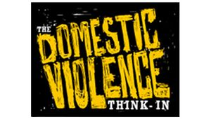 The Domestic Violence Think-In to Continue