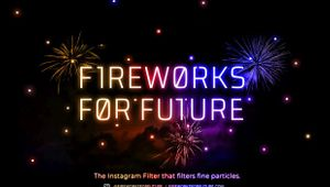 Fireworks for Future: The Instagram Filter for Cleaner Air and a Better Environment