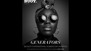 Meet The Generators: Big Buoy's International Women's Day Exhibition