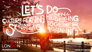 London & Partners Spotlights the City for 'Let's Do London' Campaign
