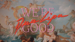 """Behind The Work: Dua Lipa Reflects On Love in the """"We're Good"""" Video, Featuring...Lobsters?"""