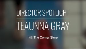 Spotlight: Episode 10 - Teaunna Gray