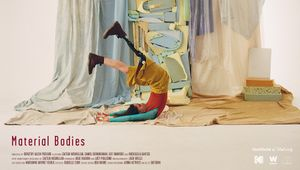 Material Bodies Directed By Dorothy Allen-Pickard