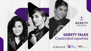 GERETY TALKS: Creatividad Española