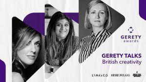 GERETY TALKS: British Creativity
