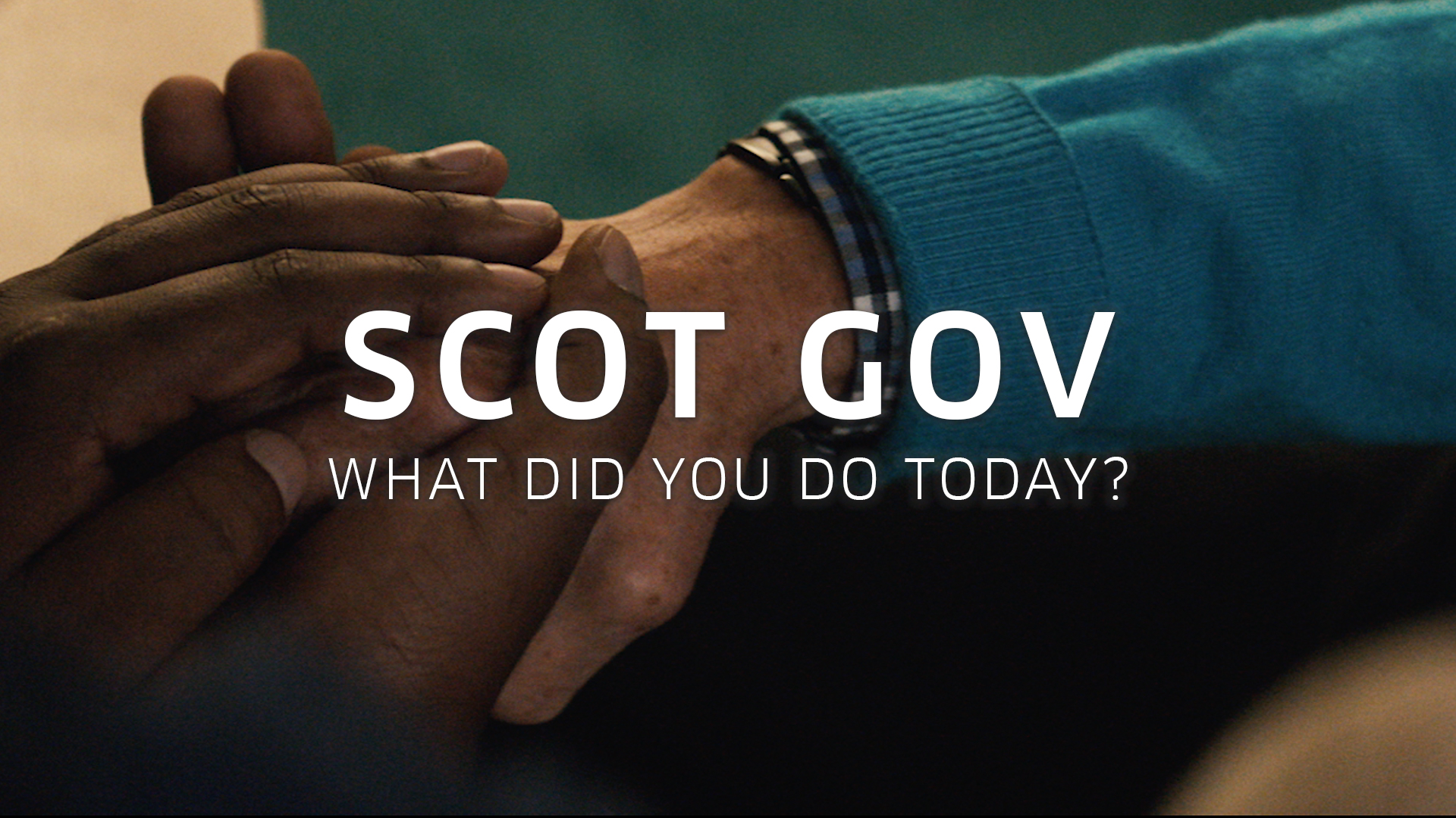 Scot Gov - What Did You Do Today?